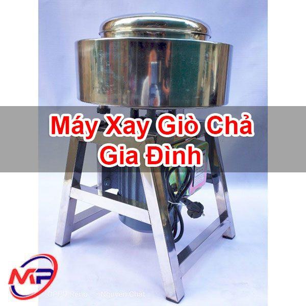 Máy Xay Giò Chả Gia Đình