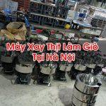 Máy Xay Thịt Làm Giò Tại Hà Nội