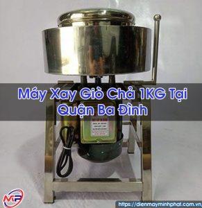 Máy Xay Giò Chả 1KG Tại Quận Ba Đình