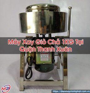 Máy Xay Giò Chả 1KG Tại Quận Thanh Xuân